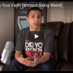 How To Share Your Faith (Without Being Weird) [VIDEO]