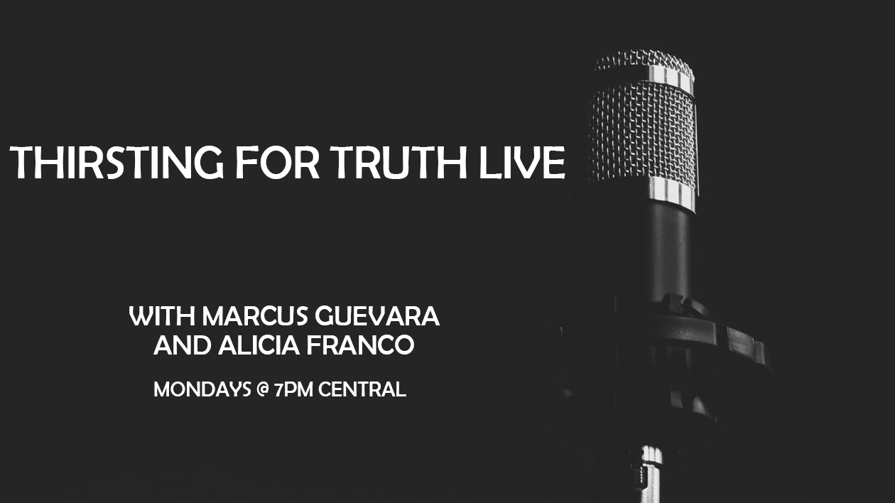 Thirsting for Truth Live